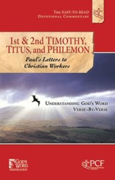 First & Second Timothy, Titus and Philemon: Paul's Letters to Christian Workers