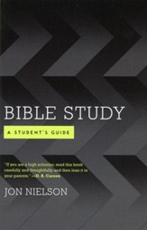 Bible Study: A Student's Guide
