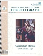 Fourth Grade Curriculum Manual for  New Memoria Press Users