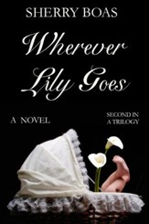 #2: Wherever Lily Goes