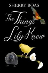 #4: The Things Lily Knew