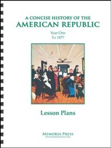 Concise History of the American Republic, Year 1 Lesson Plans