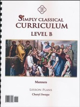 Simply Classical Level B Manners Lesson Plans