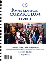 Simply Classical Level 1 Wonder, Beauty, and Imagination Lesson Plans