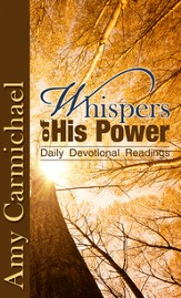 Whispers of His Power: Selections for Daily Reading - eBook