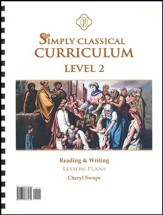 Simply Classical Level 2 Reading & Writing Lesson Plans