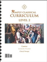 Simply Classical Level 2 Cursive Lesson Plans