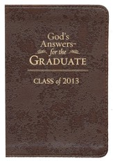 God's Answers for the Graduate: Class of 2013: New King James Version - eBook