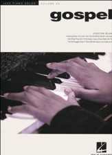 Jazz Piano Solo Series Volume 33: Gospel