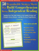 50 Reproducible Strategy Sheets that Build Comprehension during Independent Reading, Gr. 4-8