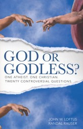God or Godless?: One Atheist. One Christian. Twenty Controversial Questions. - eBook