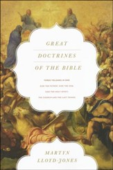 Great Doctrines of the Bible: God the Father, God the Son; God the Holy Spirit; The Church and the Last Things (3 Volumes in 1)