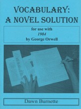 Vocabulary: A Novel Solution for use with 1984
