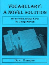 Vocabulary: A Novel Solution for use  with Animal Farm
