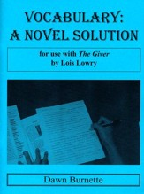 Vocabulary: A Novel Solution for use with The Giver