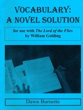 Vocabulary: A Novel Solution for use  with The Lord of  the Flies