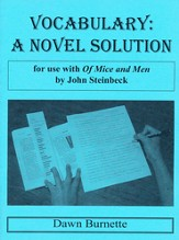 Vocabulary: A Novel Solution for use with Of Mice and Men