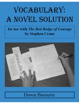 Vocabulary: A Novel Solution for use with The Red Badge of Courage
