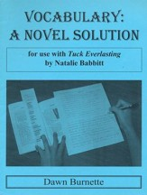 Vocabulary: A Novel Solution for use with Tuck Everlasting