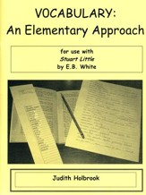 Vocabulary: An Elementary Approach for use with Stuart Little