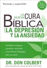 La Nueva Cura Bíblica p/ la Depresión y la Ansiedad      (The New Bible Cure for Depression & Anxiety)
