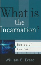What is the Incarnation? (Basics of the Faith)