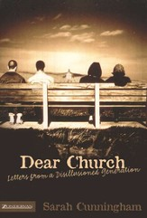 Dear Church: Letters from a Disillusioned Generation - eBook