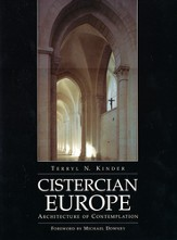 Cistercian Europe: The Architecture of Spirituality