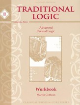 Traditional Logic II Student  Workbook, Second Edition
