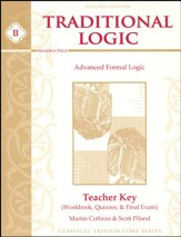 Traditional Logic II Advanced Formal Logic Teacher Key 2nd  Edition