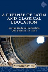A Defense of Latin and Classical  Education: Saving Western Civilization One Student at a Time