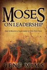 Moses on Leadership - PDF Download [Download]