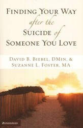 Finding Your Way after the Suicide of Someone You Love - eBook