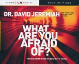 What Are You Afraid Of? Facing Down Your Fears with Faith, CD