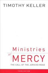 Ministries of Mercy: The Call of the Jericho Road, Third Edition