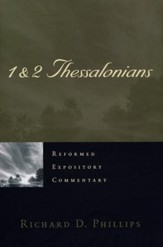 1-2 Thessalonians: Reformed Expository Commentary [REC]