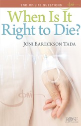 When is it Right to Die?, Pamphlet - eBook