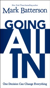 Going All In: One Decision Can Change Everything - eBook