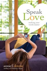 Speak Love: Making Your Words Matter - eBook