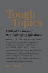 Tough Topics: Biblical Answers to 25 Challenging Questions - eBook