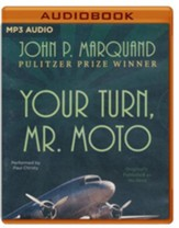 #1: Your Turn, Mr. Moto - unabridged audio book on MP3-CD