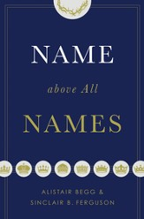 Name above All Names - eBook