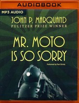 #4: Mr. Moto is So Sorry - unabridged audio book on MP3-CD