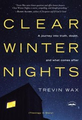 Clear Winter Nights: A Journey into Truth, Doubt, and What Comes After - eBook