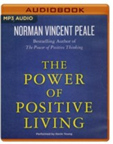 The Power of Positive Living - unabridged audio book on MP3-CD