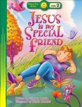 Happy Day Books, Level 2: Jesus Is My Special Friend
