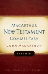 Luke 18-24 MacArthur New Testament Commentary / New edition - eBook