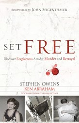 Set Free: A Story of Peace Found Through Forgiveness - eBook