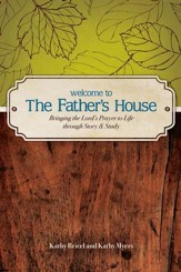 Welcome to the Father's House