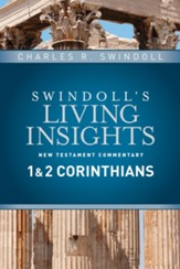 1 & 2 Corinthians: Swindoll's Living Insights Commentary